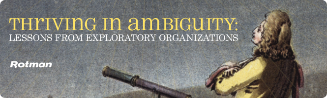 Thriving in Ambiguity: Lessons From Exploratory Organizations
